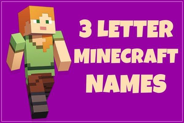 3 Letter Minecraft Names Not Taken