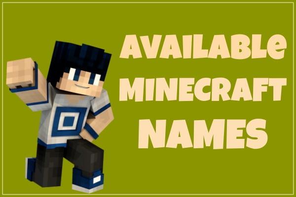 Available Minecraft Names (Unused) 2020