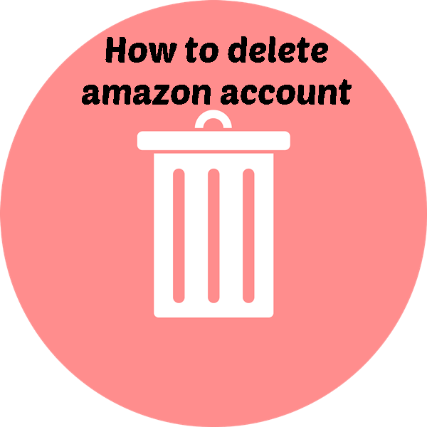 How to Delete an Amazon Seller Account 2020?