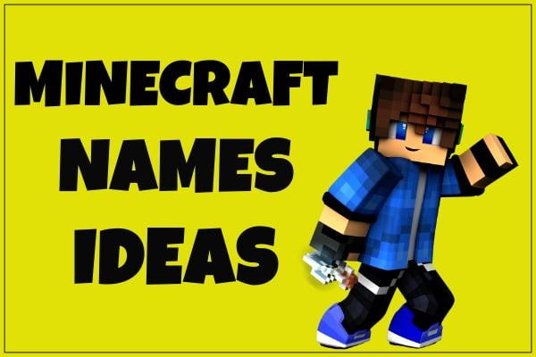 Minecraft Names Ideas (2020)