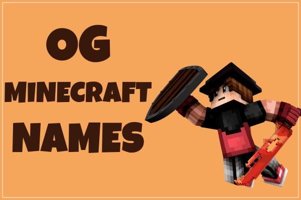 Og Minecraft Names Not Taken 2020