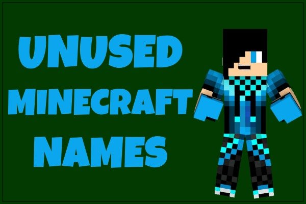 Unused Minecraft Names (Not Taken) Unique