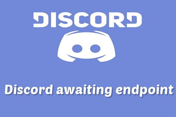 How to Fix Discord Awaiting Endpoint Connection Error (2020)