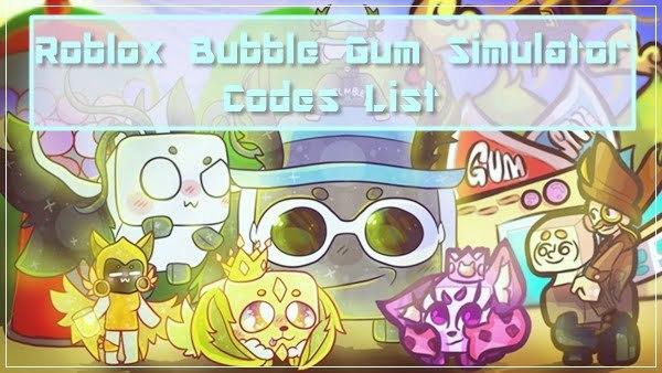 All Roblox Bubble Gum Simulator Codes List (2020)