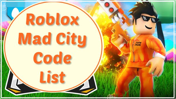 All Roblox Mad City Codes List (2020)