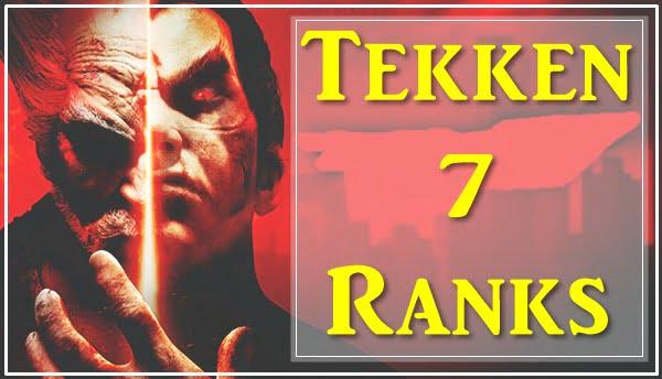 All Tekken 7 Ranks List 2020 (In Order)