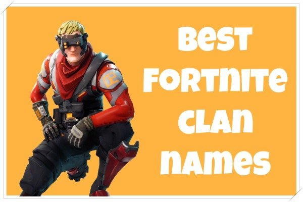Best Fortnite clan names (2020)
