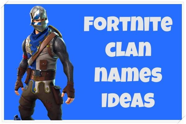 Funny Fortnite Clan Names Ideas (2020)