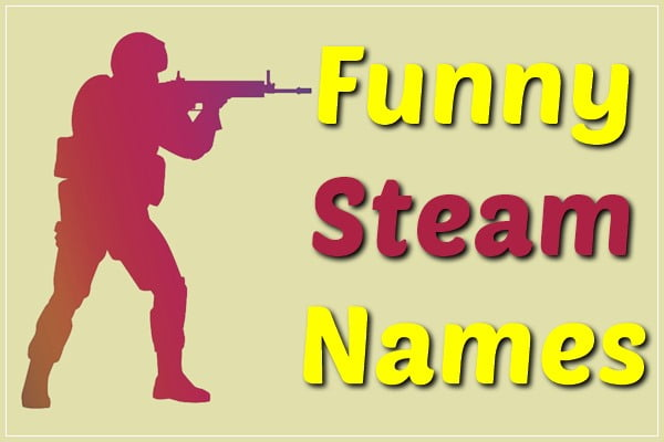 Funny Steam Names (2020)
