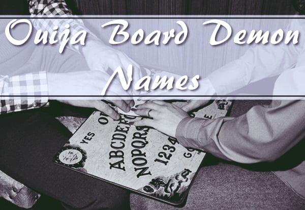 Ouija Board Demon Names
