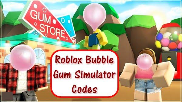 Roblox Bubble Gum Simulator Codes (2020)