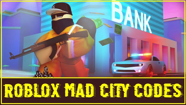Roblox Mad City Codes (2020)