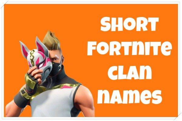 Short Fortnite Clan Names (2020)