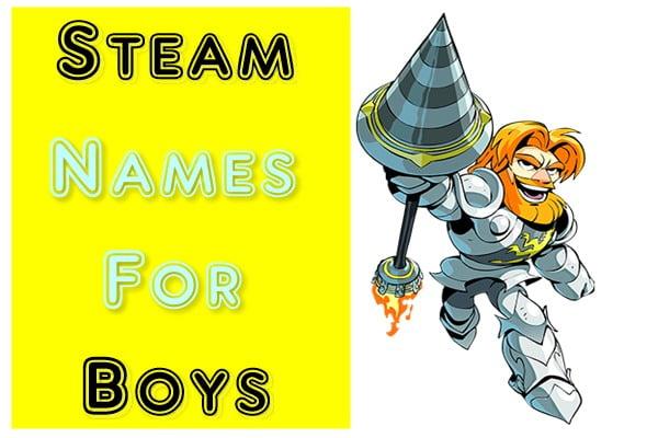 Steam Names For Boys (2020)