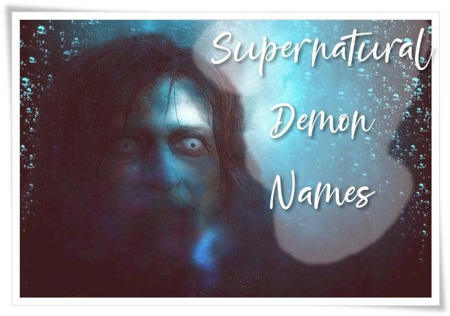 Supernatural Demon Names