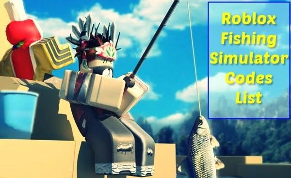 All Roblox Fishing Simulator Codes List (2020)