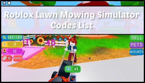 All Roblox Lawn Mowing Simulator Codes List (2020)