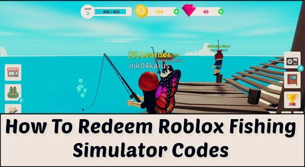 How to redeem Roblox Fishing Simulator Codes?