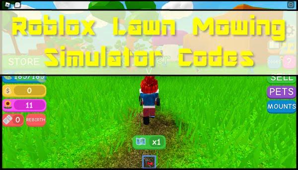 Roblox Lawn Mowing Simulator Codes (2020)