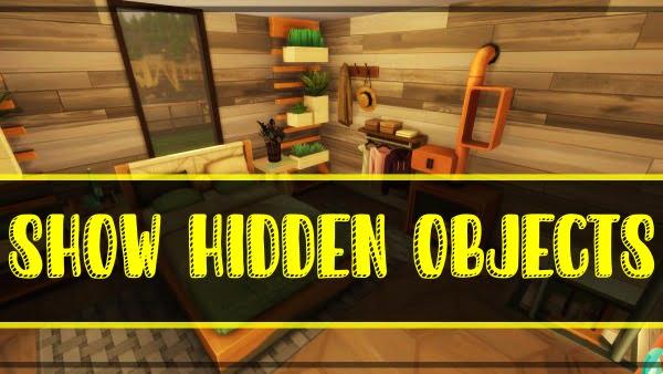 Sims 4- Show Hidden Objects