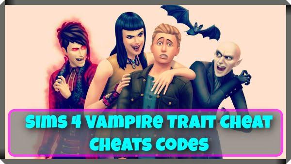 Sims 4 Vampire Trait Cheat Cheats Codes