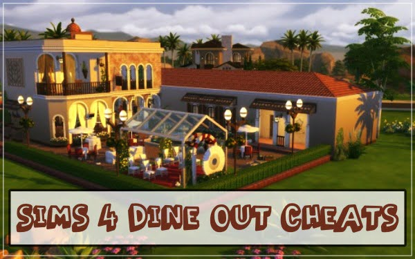 All Sims 4 Dine Out Cheats Codes (2021) Working