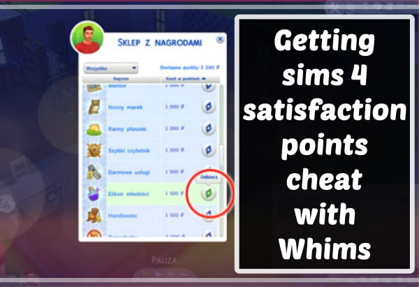 Getting sims 4 satisfaction points cheat with Whims