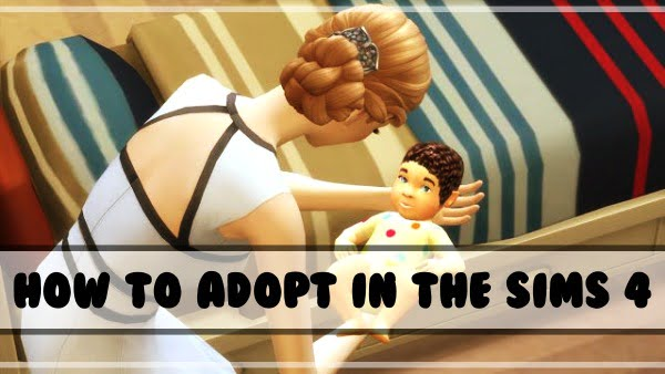 How to Adopt a Child in the Sims 4?