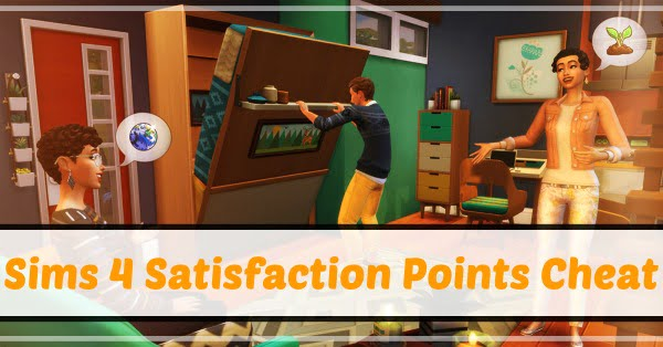 Sims 4 Satisfaction Points Cheat (2021) Codes