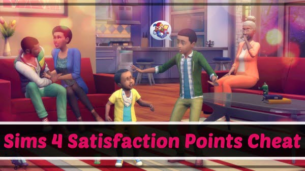 Sims 4 Satisfaction Points Cheat Code (2021)